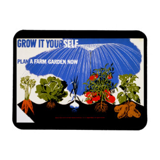 Grow It Yourself ~ Plant a Farm Garden Now Magnet