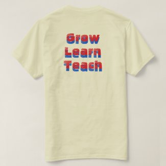 Grow Learn Teach 3D shirt