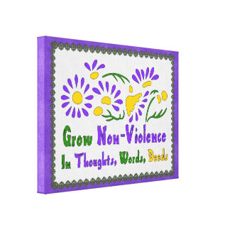 Grow Non-Violence Stretched Canvas Prints