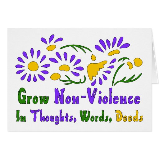 Grow Non-Violence Greeting Card