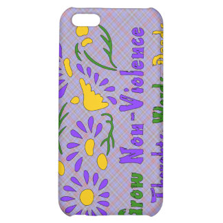 Grow Non-Violence iPhone 5C Cases