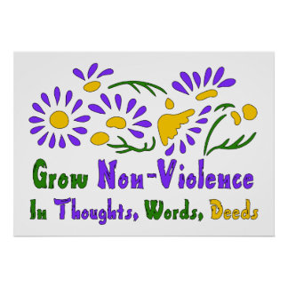 Grow Non-Violence Posters