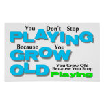 Grow Old Posters