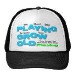 Grow Old Trucker Hat