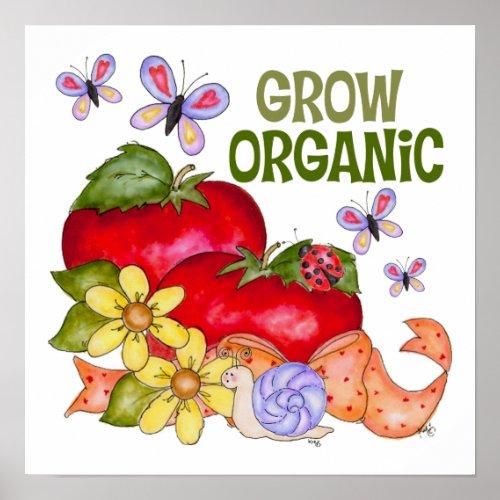 Grow Organic Food Poster print