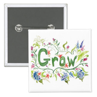 Grow Pinback Button