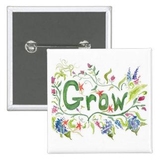Grow Pinback Button