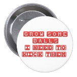 Grow some balls pin