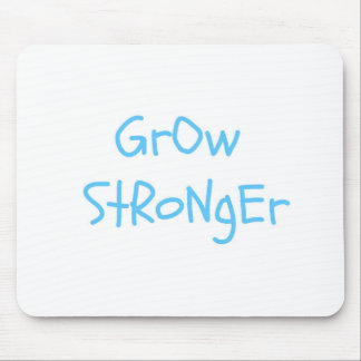 GrOw StRoNgEr Mouse Pad