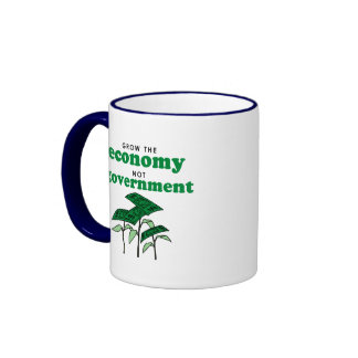 Grow the Economy not government Mugs