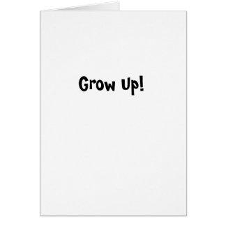 Grow Up! Card