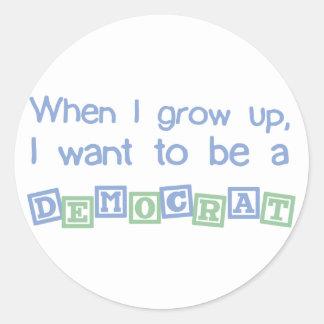 Grow Up Democrat Classic Round Sticker