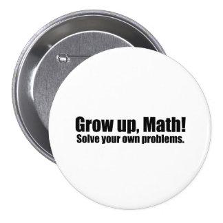 Grow Up Math Funny Pin