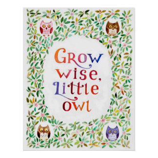 Grow wise little owl poster