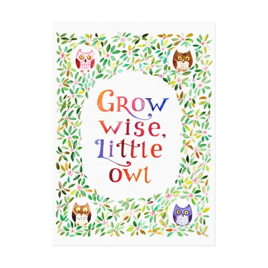 Grow wise little owl  Watercolor painting Canvas Print