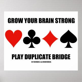 Grow Your Brain Strong Play Duplicate Bridge Poster