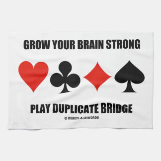 Grow Your Brain Strong Play Duplicate Bridge Towel