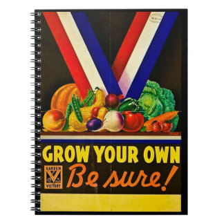 Grow Your Own Be Sure Vintage Victory Garden WWII Notebook