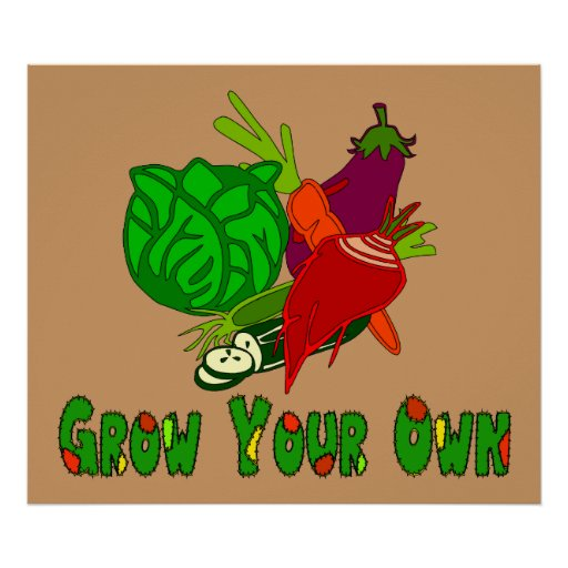 Grow Your Own Posters