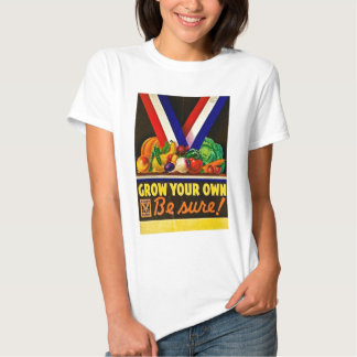 Grow Your Own Vintage Victory Garden Shirt