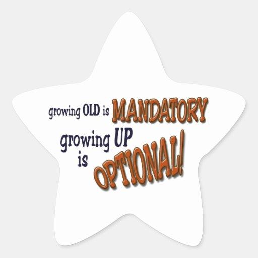 Growin Old! Star Sticker