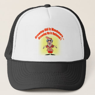 Growing Old Funny T-shirts Gifts Trucker Hat
