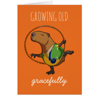 Growing Old Gracefully Capybara Gymnast Cartoon Card