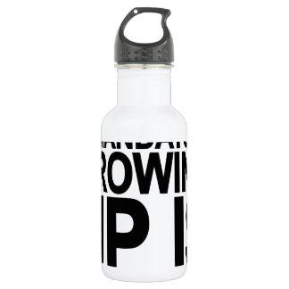 GROWING OLD IS MANDATORY GROWING UP IS OPTIONAL.pn Stainless Steel Water Bottle