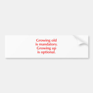 growing-old-opt-red.png car bumper sticker