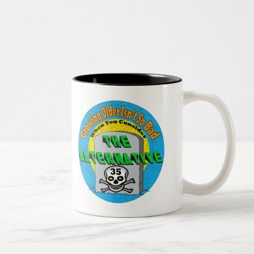 Growing Older 35th Birthday Gifts Coffee Mug