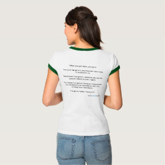 Growing Older Means Growing T-Shirt