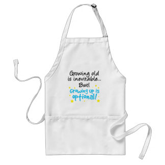 Growing up is optional adult apron