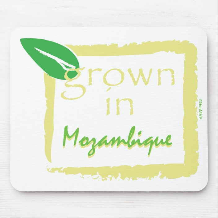 Grown in Mozambique Mousepad