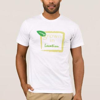 Grown In... T-Shirt