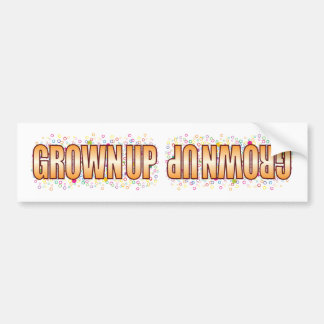 Grown Up Bubble Tag Car Bumper Sticker