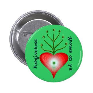 Growth Forgiveness grows on ya Badge Pins