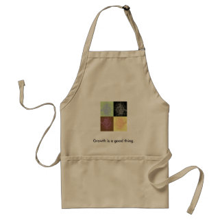 Growth is a good thing. adult apron