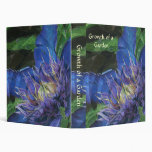 Growth of a Garden (MultiBlue Gardener's Binder) 3 Ring Binder