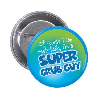 Grub Guy - Super Grub Guy Button