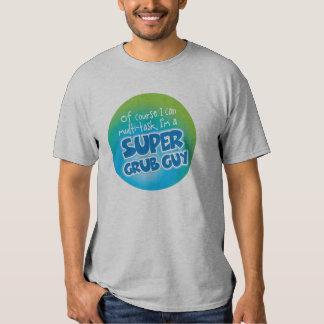 Grub Guy - Super Grub Guy Shirt