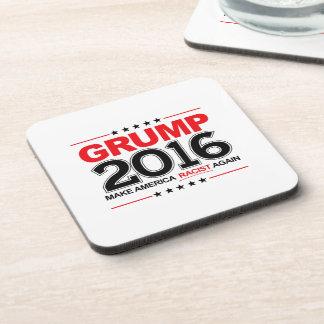 GRUMP 2016 - Make America Racist Again Coaster