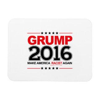 GRUMP 2016 - Make America Racist Again Magnet