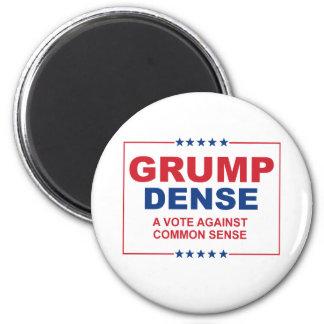 GRUMP DENSE 2016 - A vote against common sense - A Magnet
