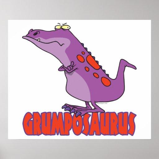 Grumposaurus Grumpy DInosaur Dino Poster