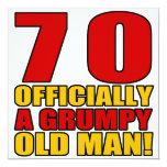 """Grumpy 70th Birthday Humor 5.25"""" Square Invitation Card"""