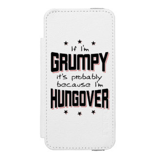 GRUMPY because HUNGOVER (blk) iPhone SE/5/5s Wallet Case
