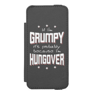 GRUMPY because HUNGOVER (wht) Wallet Case For iPhone SE/5/5s