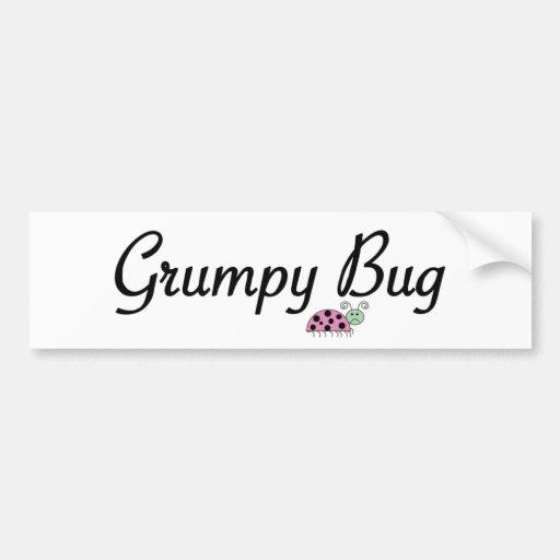 Grumpy bug bumper sticker
