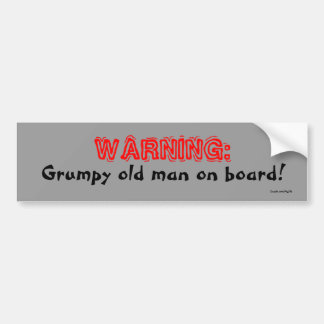 Grumpy Car Bumper Sticker