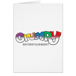 GRUMPY ENTERTAINMENT GREETING CARD